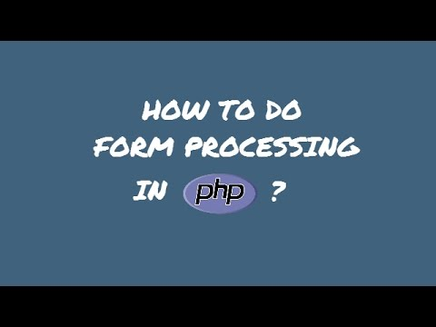 How to do form processing in PHP? - Form processing - YouTube