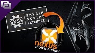 How to Launch SKSE 64 via Nexus Mod Manager