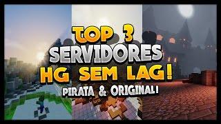 TOP 3 SERVIDORES DE HG! (Pirata & Original)