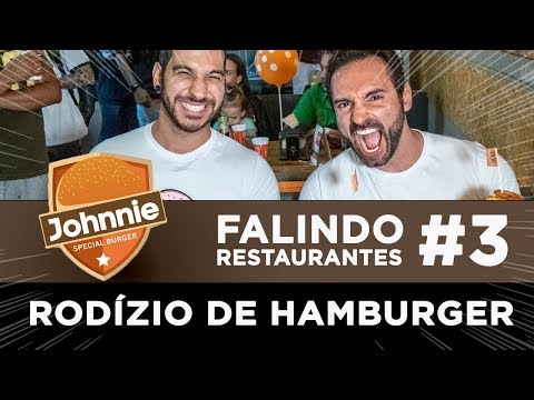 Falindo Restaurantes #3 - Rodízio Johnnie Burger