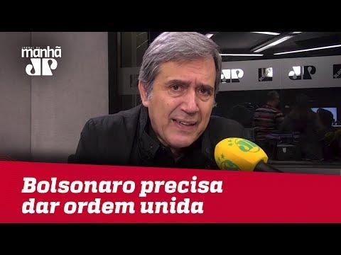 Bolsonaro precisa dar ordem unida a seus partidários do PSL | Marco Antonio Villa