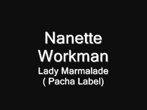 Lady Marmalade.