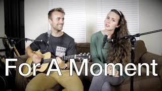 For A Moment - Original (One-Take) by Kenzie Nimmo
