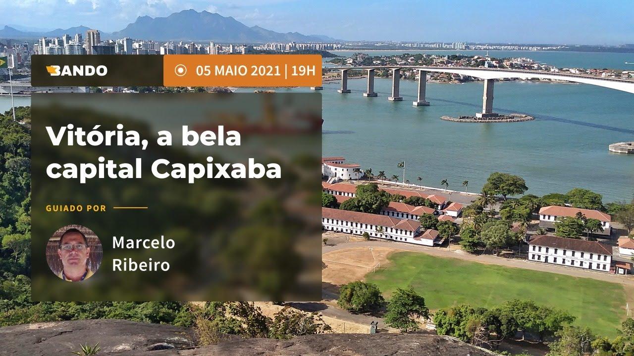 Vitória, a bela capital Capixaba - Experiência guiada online - Guia Marcelo Ribeiro