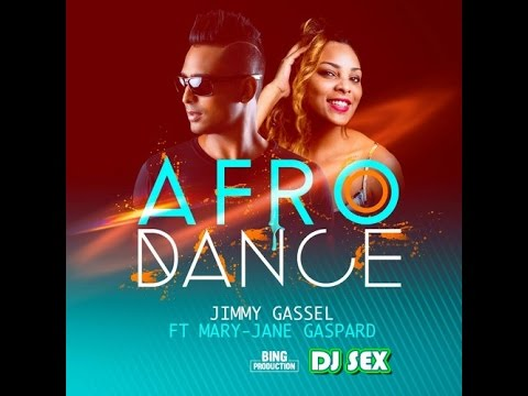 JIMMY  GASSEL ft  MARY JANE  GASPARD REMIX DJ SEX  AFRODANCE