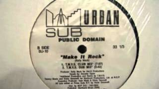 Public Domain - Make It Rock (The K.M. Soul Mix)