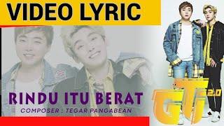 Download lagu G T I Rindu Itu Berat lirik MP3