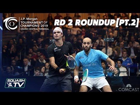 Squash: Tournament of Champions 2019 - Men\'s Rd 2 Roundup [Pt.2]