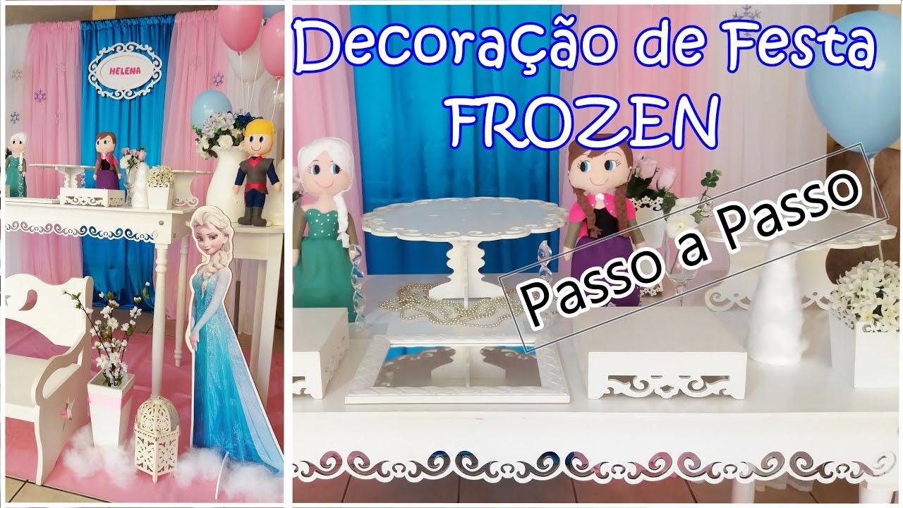 Decoração De Festa Frozen Como Decorar Festa Infantil Veda 15 Youtube