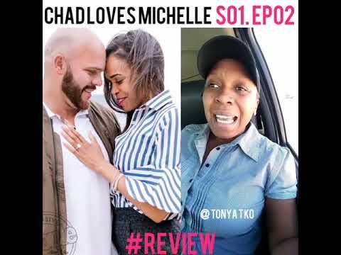 Chad Loves Michelle Season 1 Episode 2 REVIEW | Chad Mocks Michelle's Mental Illness | @TonyaTko