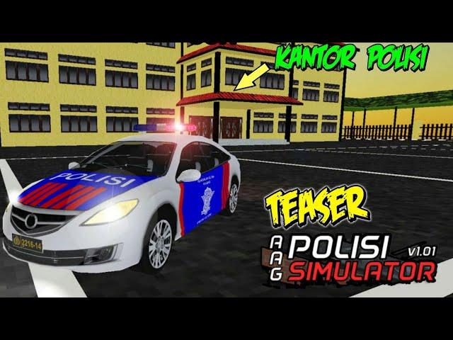 AAG Polisi Simulator   OFFICIAL TEASER