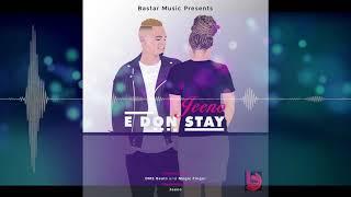 Jeeno- E Don Stay ( audio)