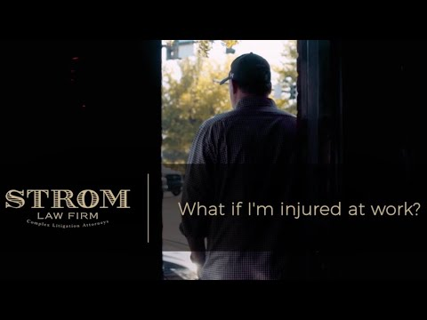 What if I'm injured at work? | Strom Law Firm, LLC