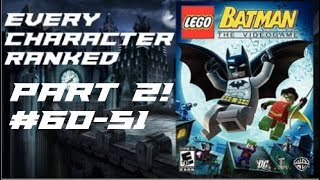LEGO Batman The Videogame - Every Character Ranked PART 2 (REUPLOAD)