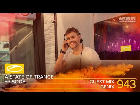 Genix - A State Of Trance Episode 943 Guest Mix [#ASOT943]