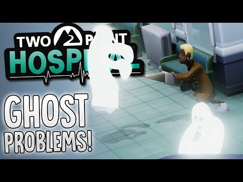 Two Point Hospital - Hospital Ghost Problems - New Medical Machines! - Two Point Hospital Gameplay