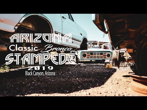 Arizona Classic Bronco Stampede  and the Valley of Dead Ford Broncos