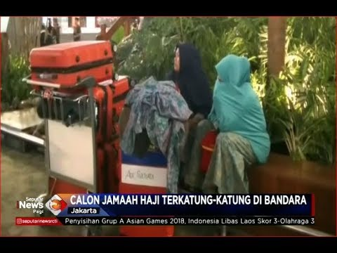 200 Lebih Jemaah Terancam Gagal Berangkat Haji Akibat Tak Miliki Tiket dan Visa - SIP 18/08
