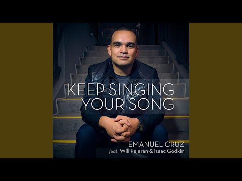 Keep Singing Your Song