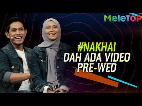 #NaKhai dah ada video 'Pre-Wedding'   MeleTOP   Neelofa & Nabil