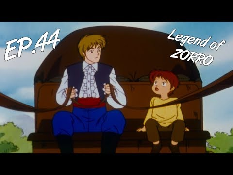 LEGEND OF ZORRO - Ep. 44 - EN