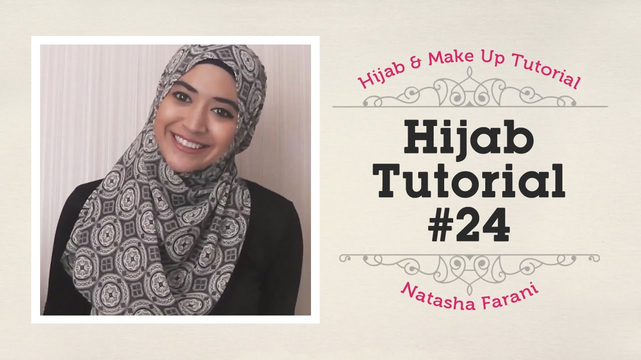 Hijab Tutorial Natasha Farani 24 YouTube