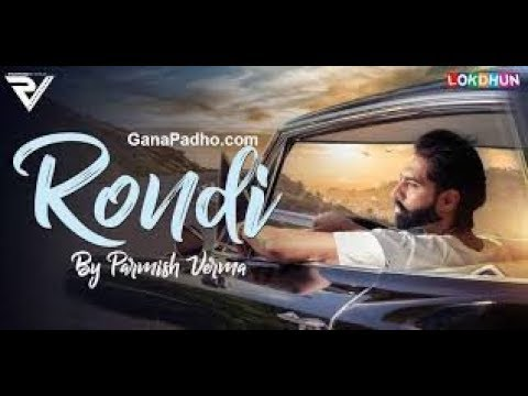 RONDI - Parmish Verma (full video) official lyrical whatsapp status