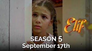 Elif 5. Sezon - İlk Tanıtım   17 Eylül'de başlıyor!
