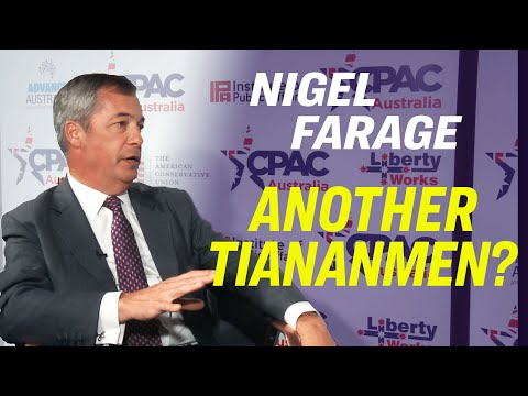 Nigel Farage on Hong Kong: Trump is the First Global Leader To Call Out China [CPAC Australia]