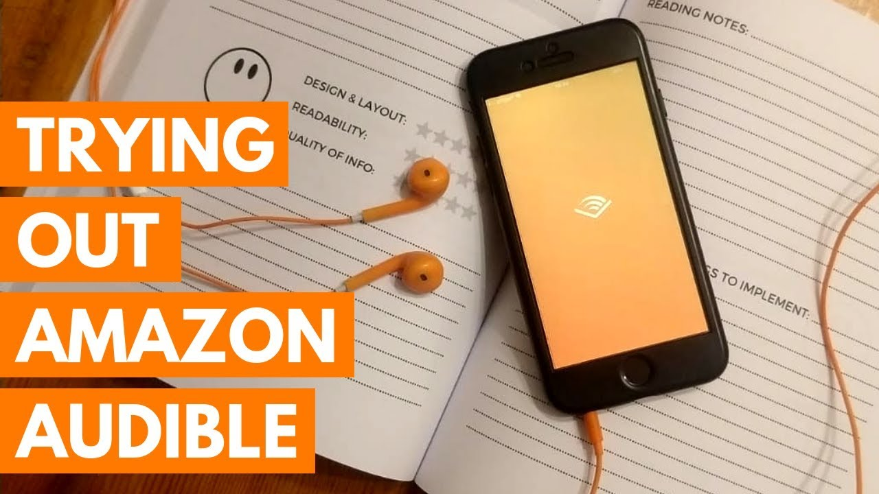 Trying Out Amazon Audible & Audiobooks