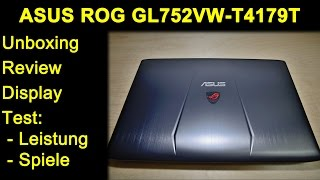 ASUS ROG GL752VW T4179T Gaming Laptop Notebook - 6700HQ 960M - Review, Test, Witcher 3, Fallout 4
