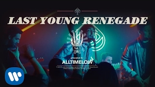 Смотреть клип All Time Low - Last Young Renegade