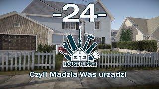 House Flipper, czyli Madzia Was urządzi #24