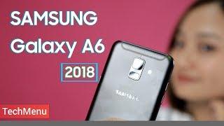 Mở hộp Galaxy A6 2018 giá 7 triệu: Samsung đang nghĩ gì vậy? || TechMenu || TECHMAG