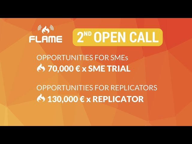 FLAME second open call for SME trials and Replicators