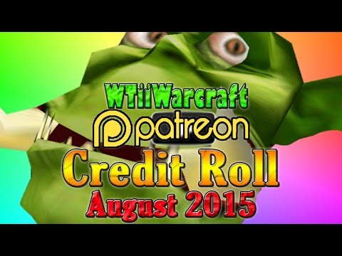Warcraft 3 - Patron Credit Roll | August 2015