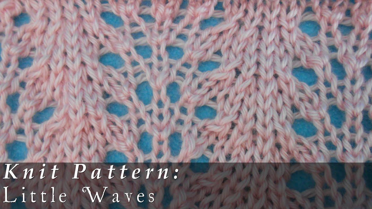 Little Waves { Knit } - YouTube
