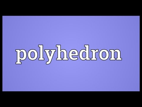 Polyhedron Meaning