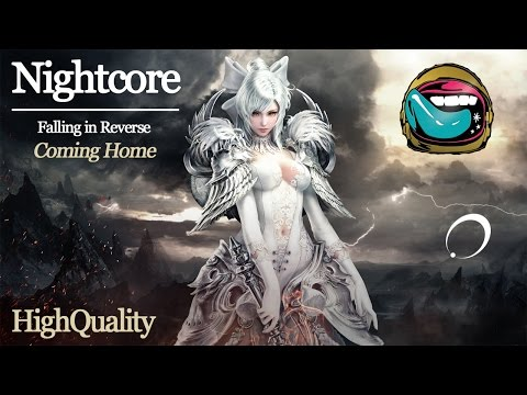 NIGHTCORE [Falling In Reverse] - Coming Home (HQ)