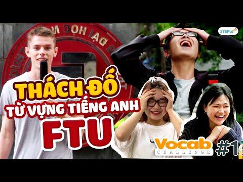 Sinh viên Ngoại Thương giỏi tiếng Anh cỡ nào?   Vocab Challenge Ep 1   Step Up English