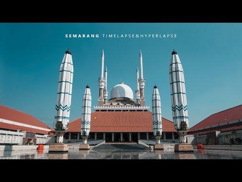 Semarang Timelapse & Hyperlapse