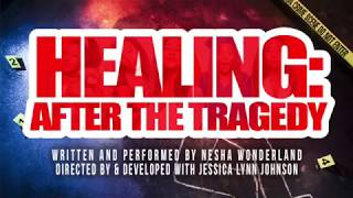 Nesha Wonderland | Healing:After The Tragedy Stage Play Trailer