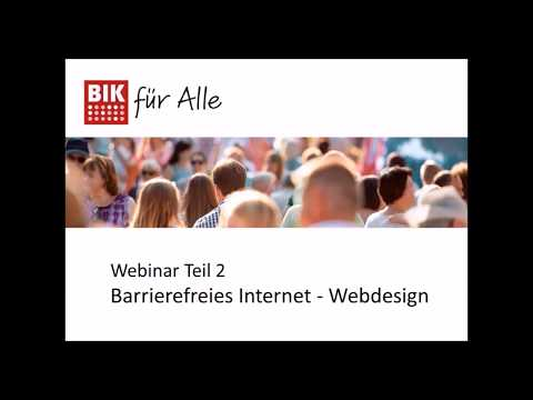 Webinar: Barrierefreies Internet - Webdesign (Teil 2)