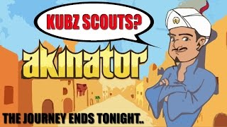 WILL AKINATOR EVER KNOW KUBZ SCOUTS?   Akinator