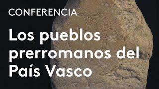 Los pueblos prerromanos del País Vasco