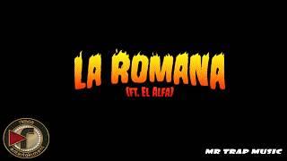 La Romana Feat. El Alfa - Bad Bunny (letra)