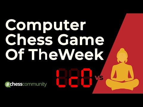 Computer Chess Game of the Week: Leela vs Nirvana