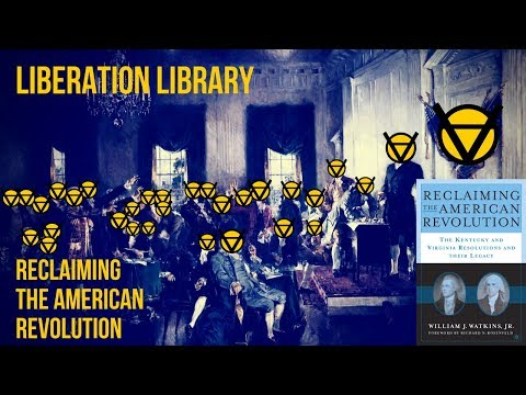 Liberation Library [2] Reclaiming the American Revolution by: William J. Watkins, Jr..