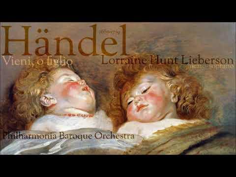 Händel  -  Vieni, o figlio -  Lorraine Hunt Lieberson -  mezzo soprano