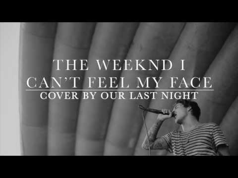 CANT FEEL MY FACE(ROCK VERSION)